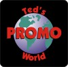 Ted's Promo World for custom imprinted Promotional gifts and Novelties